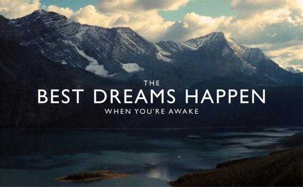 Best Dreams Happen When You're Awake