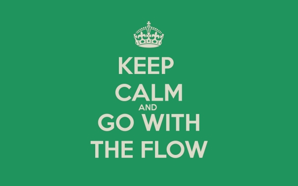 Keep calm & go with the flow desktop
