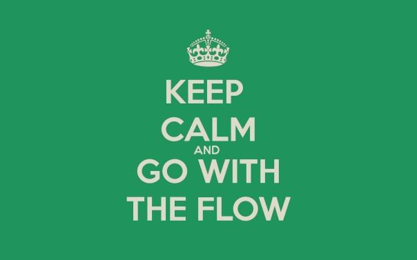 Keep calm & go with the flow desktop